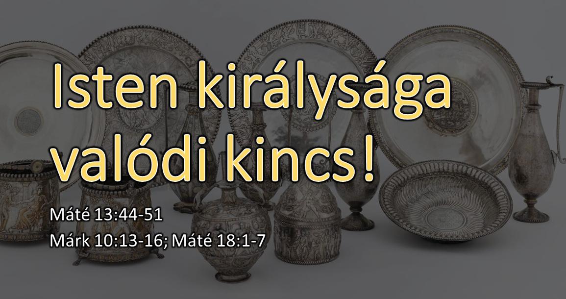 Sipos Márk - Isten királysága valódi kincs!